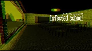 Infected School