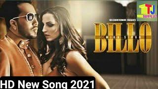 | Billo Mika-Singh ( full song ) | milind gaba | Trending Jatin | new song 2019 |