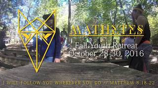 Mathetes Fall Youth Retreat 2016