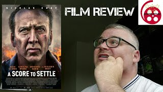 A Score To Settle (2019) Action Film Review (Nicolas Cage)