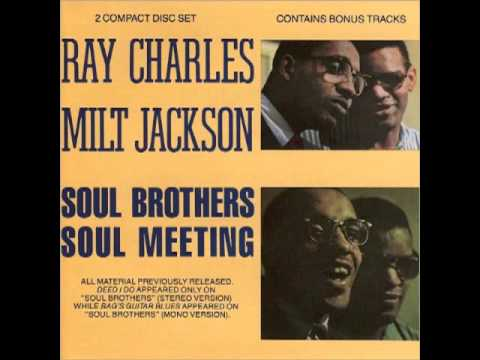 Soul Meeting - Ray Charles and Milt Jackson