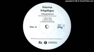 Mama Mystique - Tremendous (feat. Q-Ball & Curt Cazal) (Remix)
