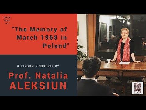 The Memory of March 1968 in Poland - Prof. Natalia Aleksiun lecture at PIASA