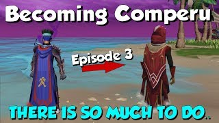 Becoming Comperu - SO MANY REQUIREMENTS! [Runescape 3] Road to Completionist #3