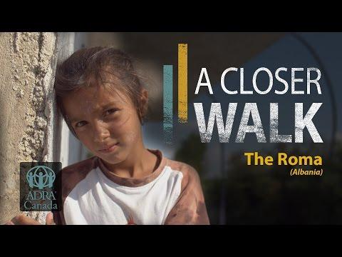 A Closer Walk: The Roma (Albania)