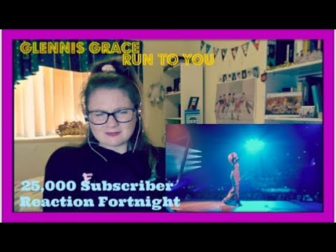 25,000 Subscriber Reaction Fortnight D6: Glennis Grace: Run To You