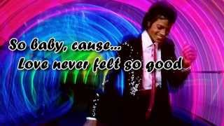 Michael Jackson & Justin Timberlake - Love Never Felt So Good (Lyrics)