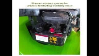 Nettoyage carburateur moteur briggs et stratton sprint 3 5cv