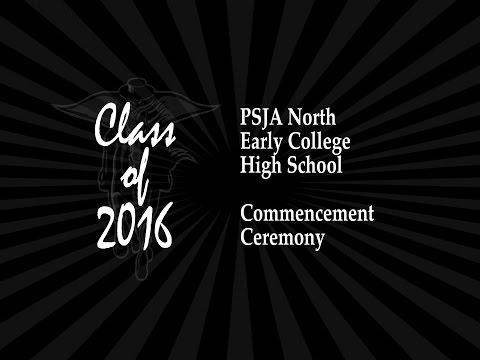 PSJA North ECHS 2016 Commencement Ceremony