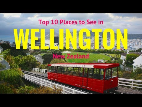 Top 10 Places to See in Wellington, New Zealand | Wellington Points of Interest - Tourist Junction