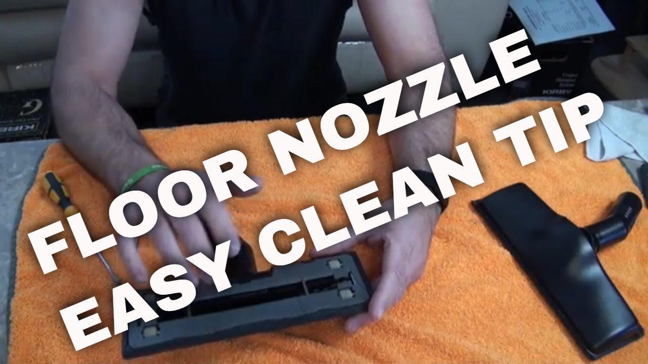 How To Clean Floor Nozzle Kirby Legend 2 Upto The Kirby Avalir 2 Vacuum Youtube