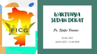 Kebaktian Minggu 16.05.2021