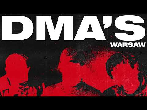 DMA'S - Warsaw (Official Audio)