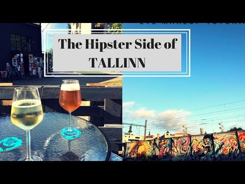 The Hipster Side of Tallinn | Estonia Travel Vlog and Guide