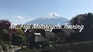 Mt. Fuji Motorcycle Touring !!