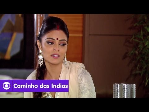 Caminho das Índias: capítulo 119 da novela, quinta, 7 de janeiro, na Globo