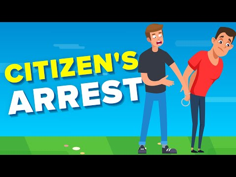 What Is Citizen's Arrest & Is It Really Legal?