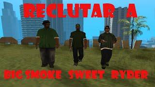 GTA San Andreas - Como reclutar a Big Smoke, Ryder y Sweet fuera de las misiones (Sin mods)
