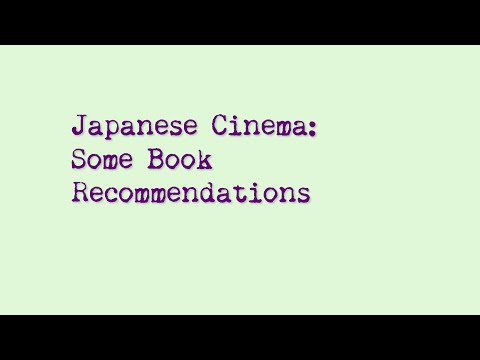Japanese Cinema: Some Book Recommendations