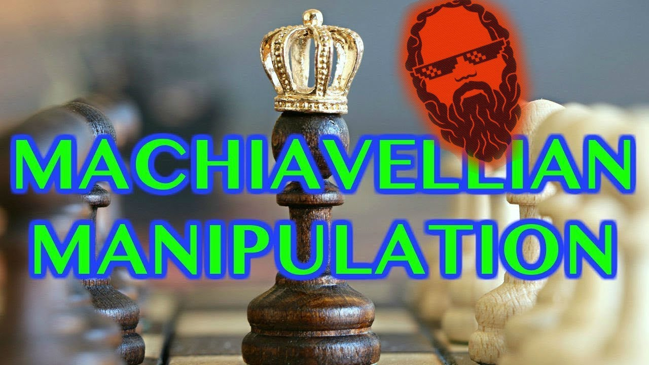 Machiavellian Manipulation (2018)