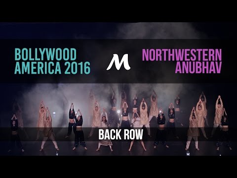 [1st Place] Northwestern Anubhav | Bollywood America 2016 [Official Back Row]