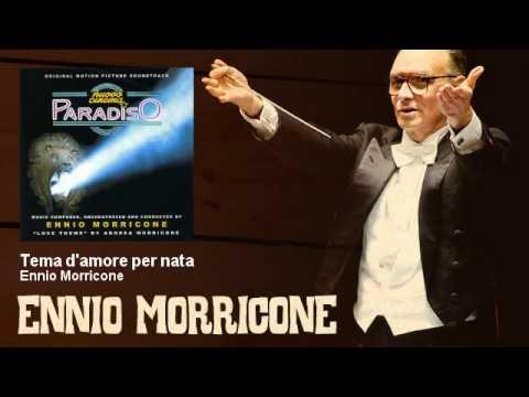 Ennio Morricone - Tema d'amore per nata - Nuovo Cinema Paradiso (1988)