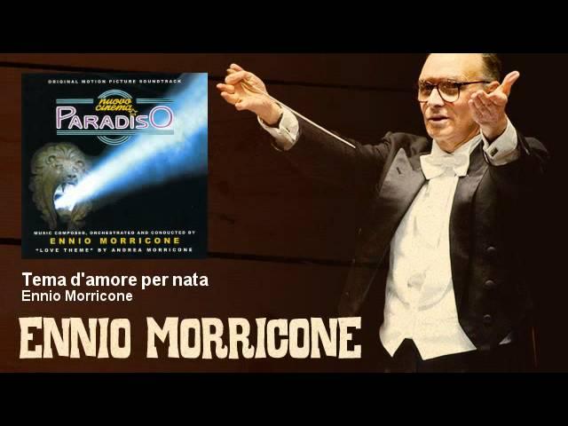 ennio-morricone-tema-d-amore-per-nata-nuovo-cinema-paradiso-1988-ennio-morricone