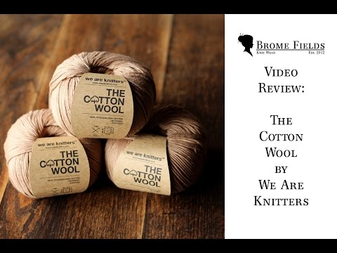 Video Review : Pima Cotton Yarn by We Are Knitters