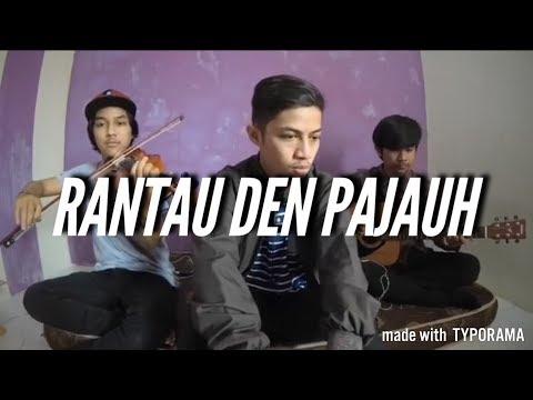 Rantau den pajauh - di populerkan oleh ipank feat rayola ( coversongminang )