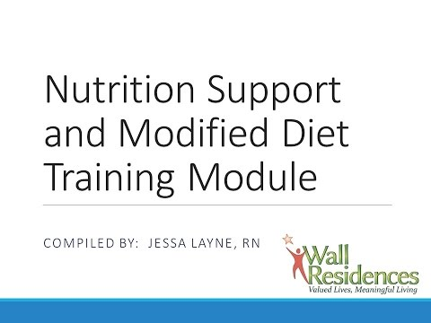 Nutritional Support and Modified diet training module 8 14