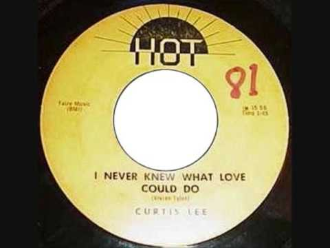 Curtis LeeI Never Knew What Love Could Do 1959