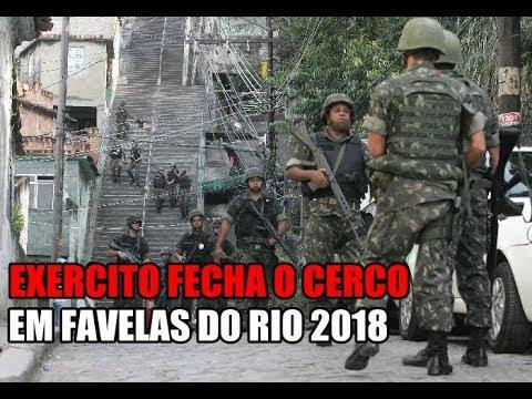 EXÉRCITO ENTRA EM FAVELAS DO RIO DE JANEIRO (2018)