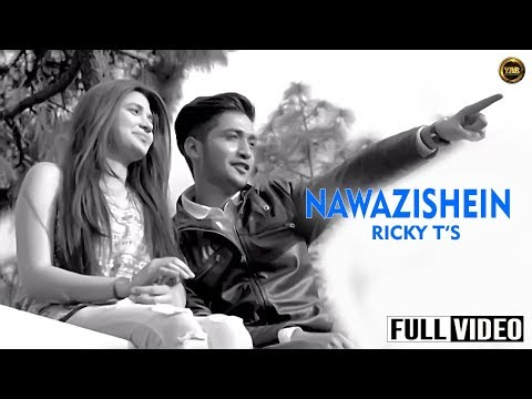 Nawazishein | Ricky T | Full official song 2016 | Yaar Anmulle Records |