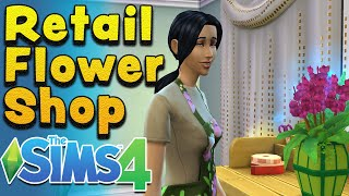 The Sims 4 Seasons - How to Make a Retail Flower Shop | Carl's Guide