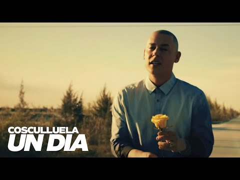 Cosculluela  Un Día Video Oficial