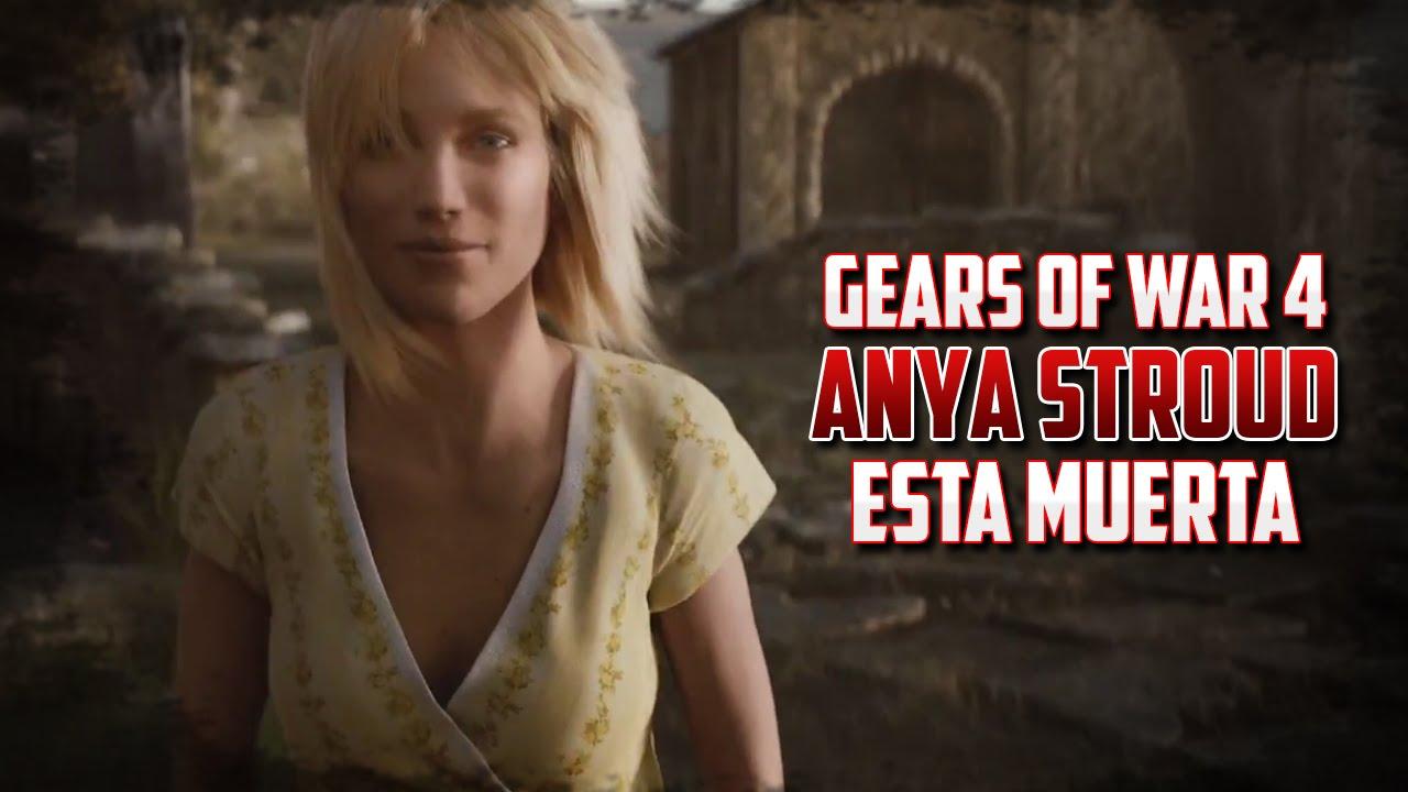 Gears Of War 4 Anya Stroud Est Muerta YouTube