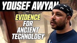 Ancient Technology with Yousef Awyan: EVIDENCE Ignored by Egyptologists! | Anyextee