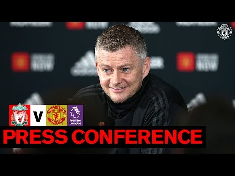 Manager's Press Conference | Liverpool V Manchester United | Premier League