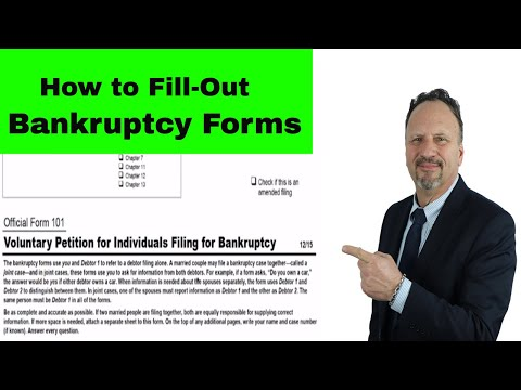 LEARN HOW TO COMPLETE A BANKRUPTCY FORM