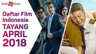Video Daftar Film Indonesia Tayang April 2018 - BookMyShow Indonesia download MP3, 3GP, MP4, WEBM, AVI, FLV Mei 2018