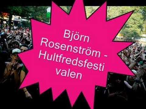 Björn Rosenström  Hultfredsfestivalen