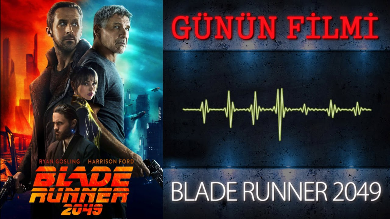 Blade Runner 2049 Günün Filmi Youtube