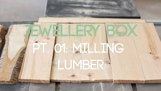 004 Jewellery Box Part 1 - Milling Cherry Boards