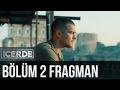 ICERDE 2.BOLUM FRAGMAN 1 GR SUBS