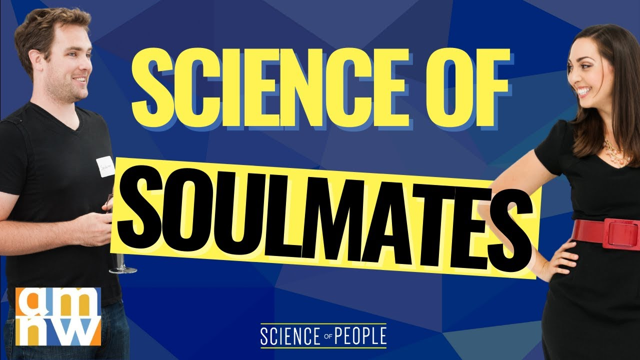 The Science of Soulmates
