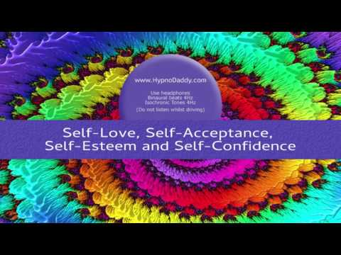 Self Love, Self Acceptance, Self Esteem and Self Confidence - Subliminal