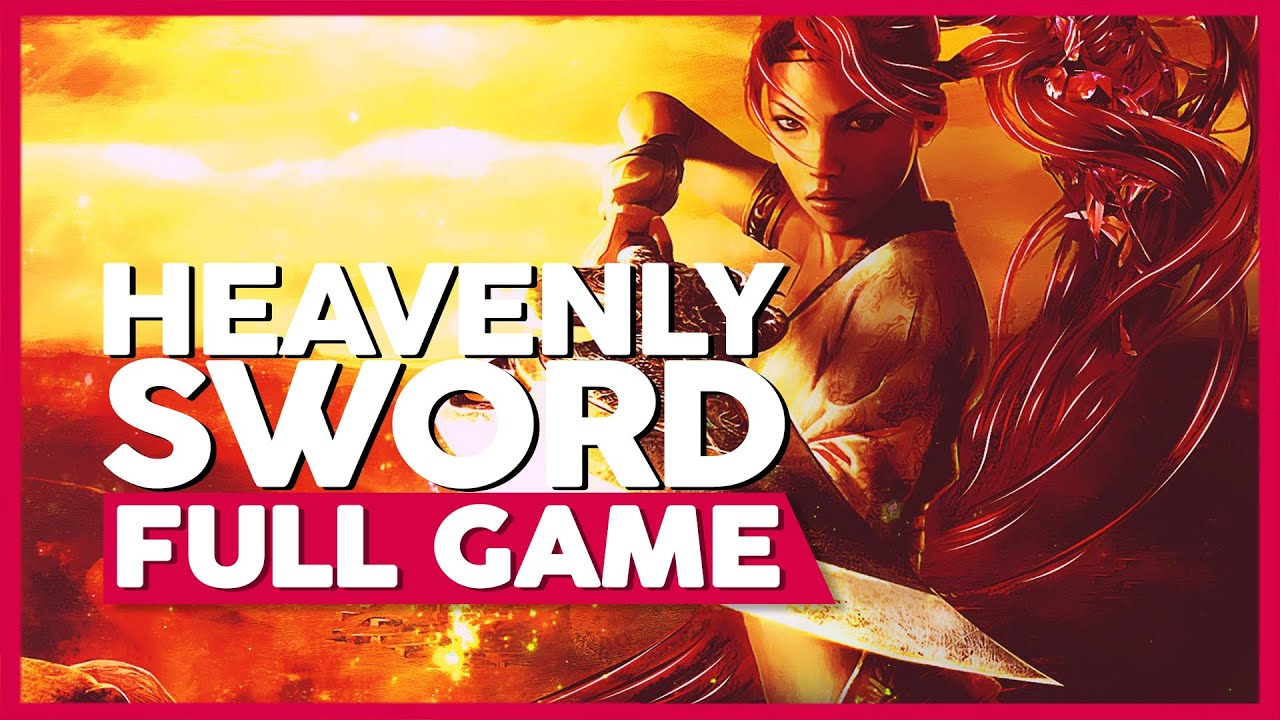 Heavenly Sword Full Gameplay Playthrough No Commentary Ps3