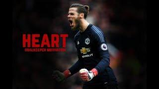 Heart - Goalkeeper Motivation