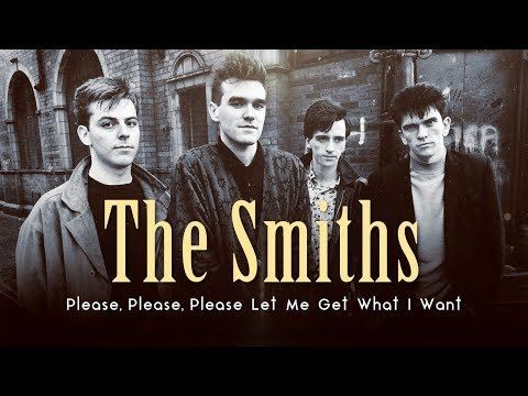 The Smiths - Please, Please, Please Let Me Get What I Want (Lyric Video)