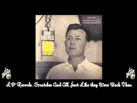JIM REEVES he'll have to go LP